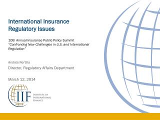 International Insurance Regulatory Issues