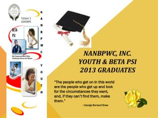 NANBPWC, Inc. Youth & Beta Psi  2013 Graduates
