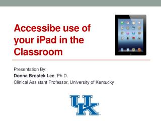 Accessibe  use of  y our  iPad  in the Classroom