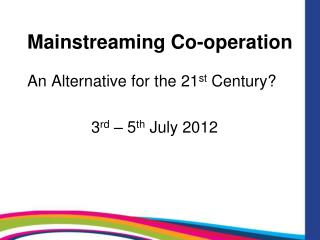 Mainstreaming Co-operation