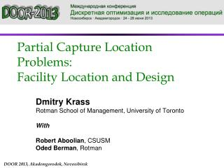 Partial Capture Location Problems: Facility  Location and Design
