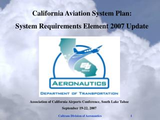 California Aviation System Plan: System Requirements Element 2007 Update