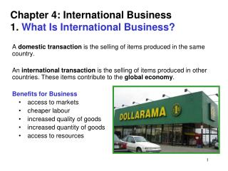 Chapter 4: International Business 1.  What Is International Business?