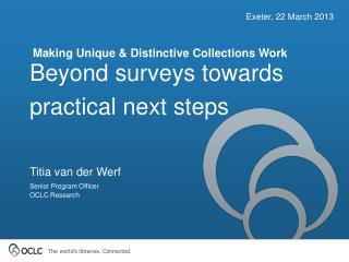Beyond surveys towards practical next steps