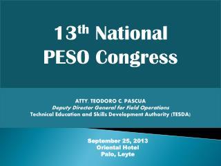 13 th  National  PESO Congress