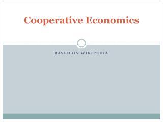 Cooperative Economics