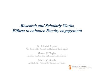 Research and Scholarly Works  Efforts to enhance Faculty engagement