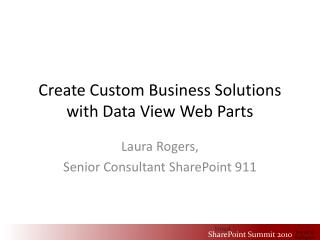 Create Custom Business Solutions with Data View Web Parts
