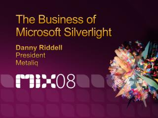 The Business of Microsoft Silverlight