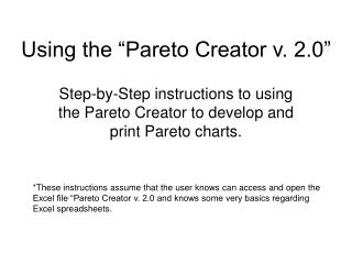 Using the  Pareto Creator v. 2.0