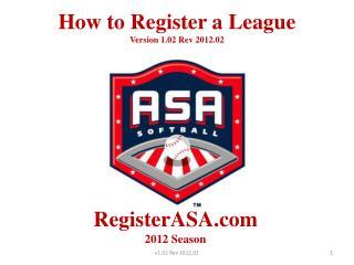 How to Register a League Version 1.02 Rev 2012.02
