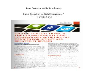 Peter Considine and Dr John Ramsay Digital Distraction vs. Digital Engagement ? 	        (Turn it off or…)