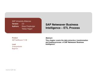 SAP  Netweaver  Business  Intelligence  – ETL  Process