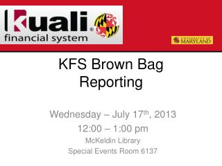 KFS Brown Bag Reporting