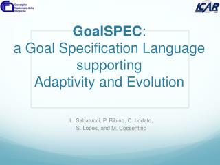 GoalSPEC :  a Goal Specification Language supporting  Adaptivity  and Evolution