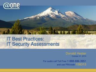 IT Best Practices:  IT Security Assessments