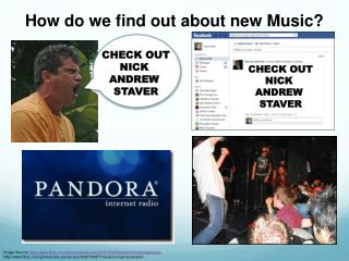 How do we find out about new Music?