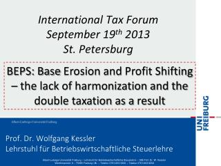 Prof . Dr. Wolfgang Kessler Lehrstuhl f�r Betriebswirtschaftliche Steuerlehre