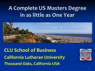 A Complete US Masters Degree in as little as One Year