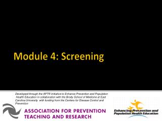 Module 4: Screening