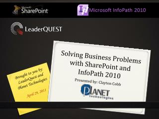 Solving Business Problems with SharePoint and InfoPath 2010