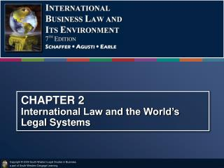 CHAPTER 2 International Law and the World's  Legal Systems