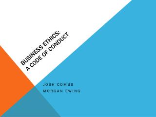 Business Ethics: A Code of Conduct