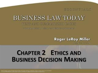 Chapter  2   Ethics and  Business Decision Making