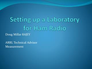 Setting up a Laboratory for Ham Radio