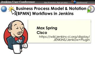 Business Process Model & Notation ( BPMN ) Workflows in Jenkins