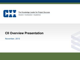 CII Overview Presentation