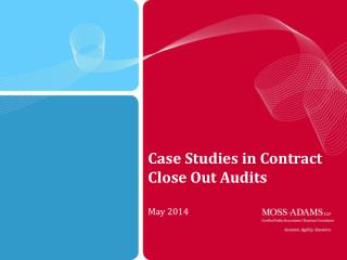 Case Studies in Contract Close Out Audits