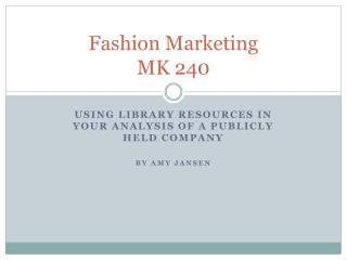 Fashion Marketing MK 240