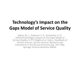 Technology's Impact on the Gaps Model  of Service  Quality