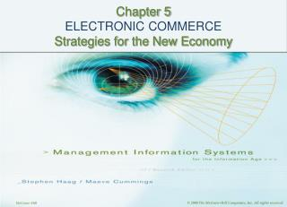 Chapter 5 ELECTRONIC COMMERCE Strategies for the New Economy