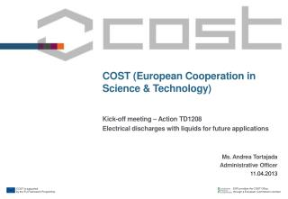 COST (European Cooperation in Science & Technology)