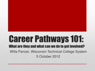 Career Pathways 101: What are they and what can we do to get involved?