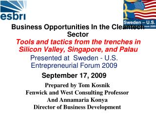 Business Opportunities In the Cleantech Sector Tools and tactics from the trenches in  Silicon Valley, Singapore, and P