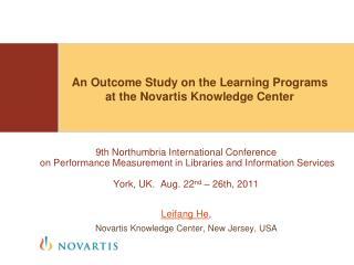 Leifang  He ,  Novartis Knowledge Center, New Jersey, USA