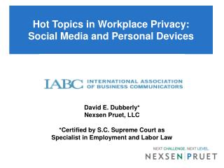 Hot Topics in Workplace Privacy:  Social Media and Personal Devices