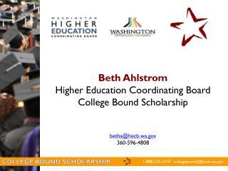 1-888-535-0747  collegebound@hecb.wa.gov