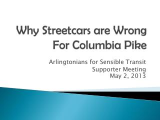 Why Streetcars are Wrong For Columbia Pike