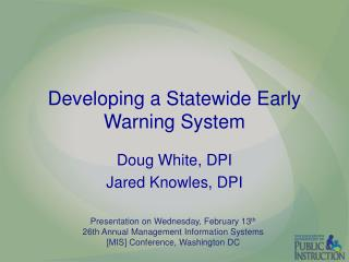 Developing a Statewide Early Warning System
