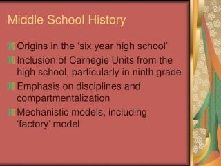 Middle School History