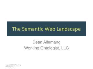 The Semantic Web Landscape