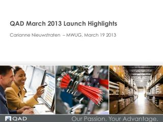 QAD March 2013 Launch Highlights