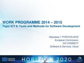 WORK  PROGRAMME 2014 – 2015 Topic ICT  9:  Tools and Methods for Software Development