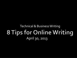 8  Tips for Online  Writing