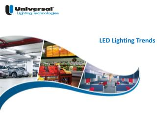 LED Lighting Trends