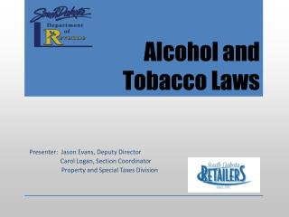 Alcohol and Tobacco Laws
